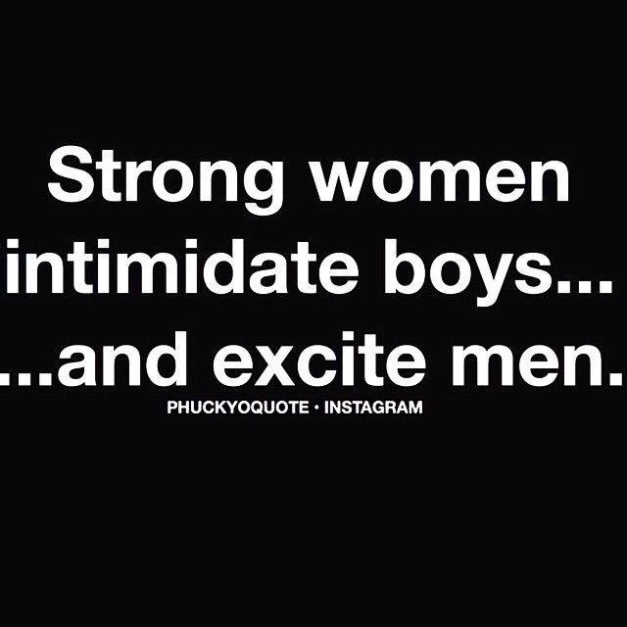 strong women intimidate