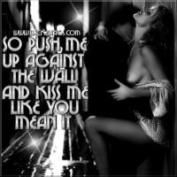 kiss me against the wall tmi