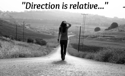 direction is relative